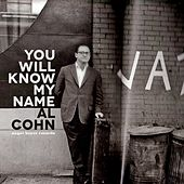 You Will Know My Name - Extended Version by Al Cohn