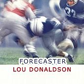 Forecaster by Lou Donaldson
