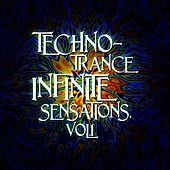 Techno-Trance Infinite Sensations, Vol. 1 by Various Artists