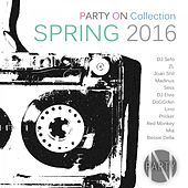 Party On Collection Spring 2016 - EP by Various Artists