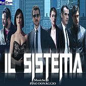 Il sistema (Colonna sonora originale Fiction TV) by Pino Donaggio