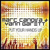 Put Your Hands Up de Yann Garett Marc Canova