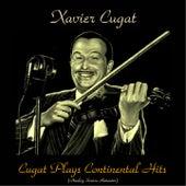 Cugat Plays Continental Hits (Analog Source Remaster 2016) by Xavier Cugat