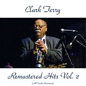 Remastered Hits, Vol. 2 (All Tracks Remastered) di Clark Terry