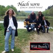 Nach vorn (Come On) (Deutsche Version) by Wild Bunch