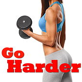 Go Harder by Various Artists