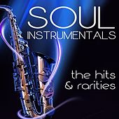 Soul Instrumentals The Hits & Rarities by Various Artists