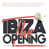 Ibiza, the Opening by Various Artists