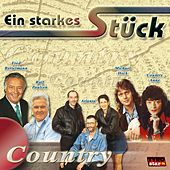 Ein starkes Stück Country by Various Artists
