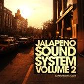 Jalapeno Sound System, Vol. 2 von Various Artists
