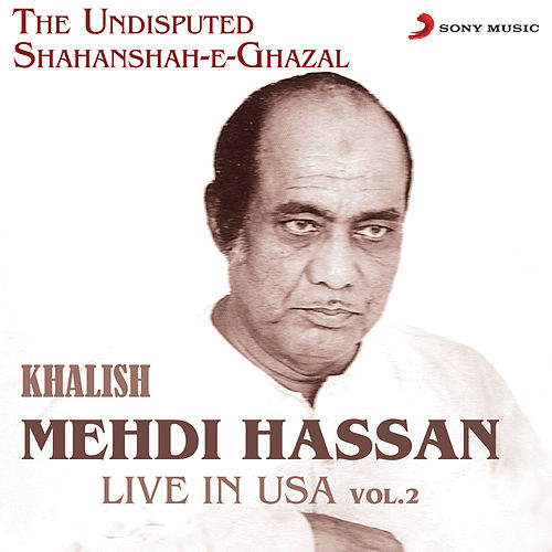 Khalish - Live in USA, Vol. 2 by Mehdi Hassan
