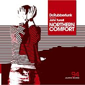 Northern Comfort (feat. John Turrell) - Single by Dr Rubber Funk