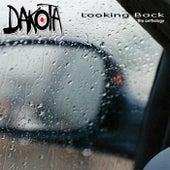 Looking Back: The Anthology von Dakota