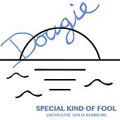 Special Kind of Fool (Solo Acoustic) de Douglas