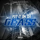 Put It on da Glass by Various Artists