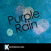 Purple Rain (In the Style of Prince & The Revolution) [Karaoke Version] - Single by Instrumental King