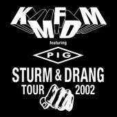 Sturm & Drang Tour 2002 von KMFDM