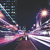 Bright Lights by TRC
