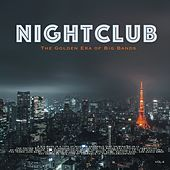 Nightclub, Vol. 4 (The Golden Era of Big Bands) by Fletcher Henderson