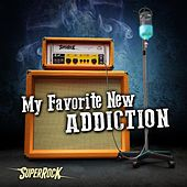 SuperRock (My Favorite New Addiction) by Various Artists