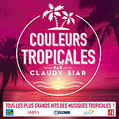 Couleurs tropicales par Claudy Siar de Various Artists