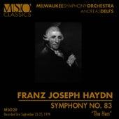 "HAYDN: Symphony No. 83 ""The Hen"" by Milwaukee Symphony Orchestra"