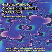 Historic Works for Percussion Ensemble (1931-1942) by Director Michael Udow