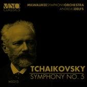 Tchaikovsky: Symphony No. 5 by Milwaukee Symphony Orchestra