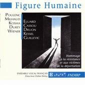 Figure Humaine by Ensemble Vocal Français