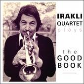 Irakli Jazz Band plays The Good Book by Irakli