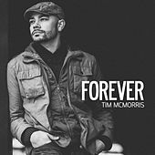 Forever by Tim McMorris