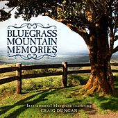 Bluegrass Mountain Memories de Craig Duncan