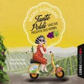 Tante Poldi und die Früchte des Herrn von Mario Giordano (AB)