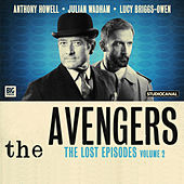 The Lost Episodes, Vol. 2 (Unabridged) by The Avengers