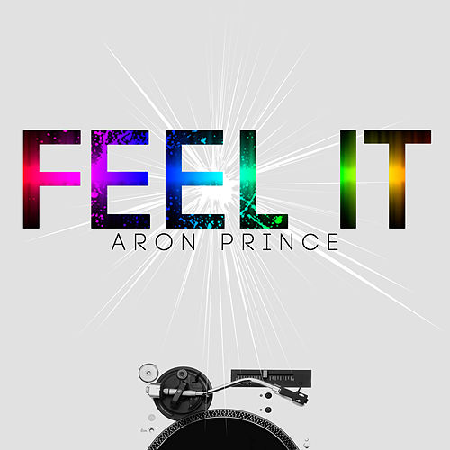 Feel It by Aron Prince