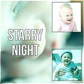Starry Night - Baby Sleep, Soothing Sounds, Pure Relaxation, Nature Sounds, Beautiful Sleep Music, Calming Music, Lullabies by MAMA