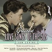 Greatest Love Songs of the 50's: Nostalgic Instrumentals Featuring Sax by Sam Levine