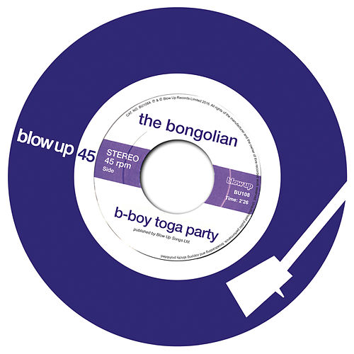 B-Boy Toga Party by The Bongolian