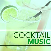 Cocktail Music – Relaxing Jazz Music for Drinks and Dinner, Piano Sax and Guitar Smooth Jazz Songs by Relaxing Instrumental Jazz Ensemble