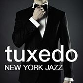Tuxedo - New York Jazz: Romantic Jazz & Blues Music for Special Nights in Love by Smooth Jazz (1)