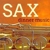 Sax Dinner Music - Beautiful Music for VIPs Smoking Night, Luxury Dinner and After Dinner Martini Party von Bossa Nova Guitar Smooth Jazz Piano Club