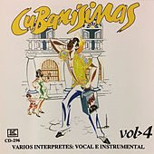 Cubanisimas, Vol. 4 by Various Artists