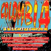 Colombia Tropical, Vol. 2 by Various Artists