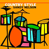 Country Style Sandy Nelson de Sandy Nelson