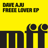 Freee Lover EP by Dave Aju
