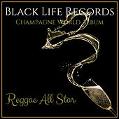 Champagne World Album - Reggae All Star von Various Artists