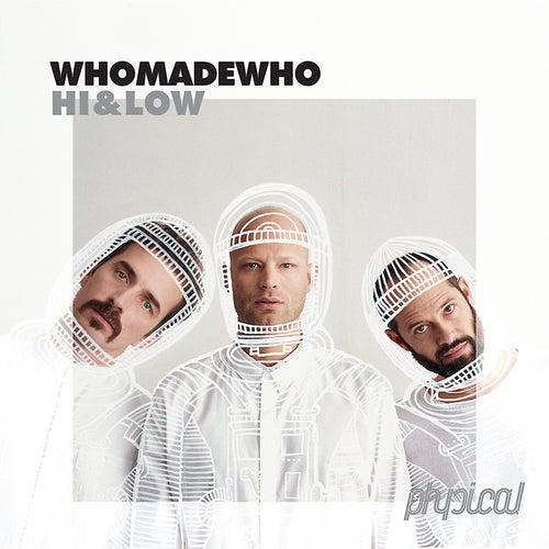 Hi & Low von WhoMadeWho