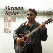 Delaware to the Delta de Norman Taylor