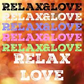 Relax&love, Vol. 7 von Various Artists