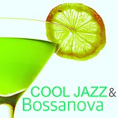 Cool Jazz & Bossanova - Easy Listening Music for Jazz Club & Cocktail Party by Smooth Jazz (1)